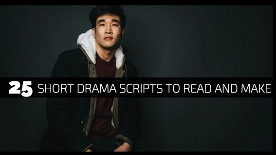 25 Short Drama Scripts To Read and Make