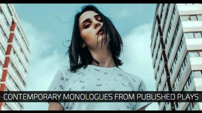 Contemporary Monologues from Published Plays