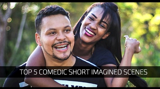 Top 5 Comedic Short Imagined Scenes