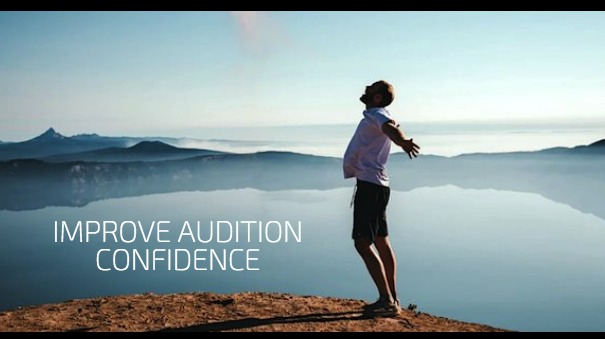 7 Ways Actors Can Improve Audition Confidence