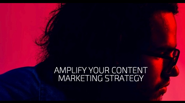 Amplify Your Content Marketing Strategy
