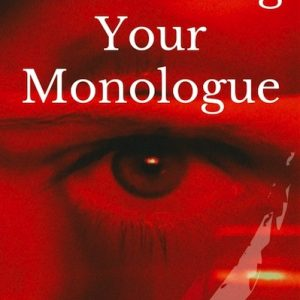 Performing Your Monologue Cover