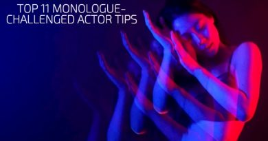 Top 11 Monologue-Challenged Actor Tips
