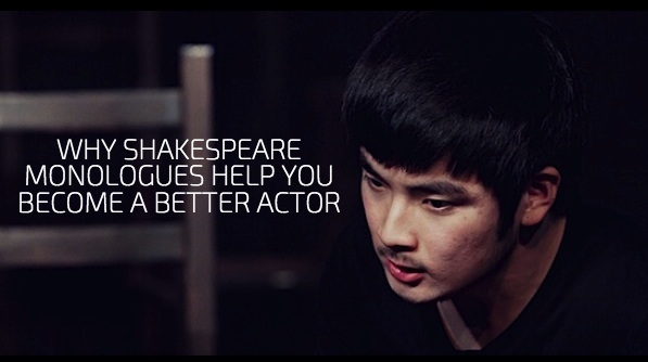 Why Shakespeare Monologues Help You Become A Better Actor