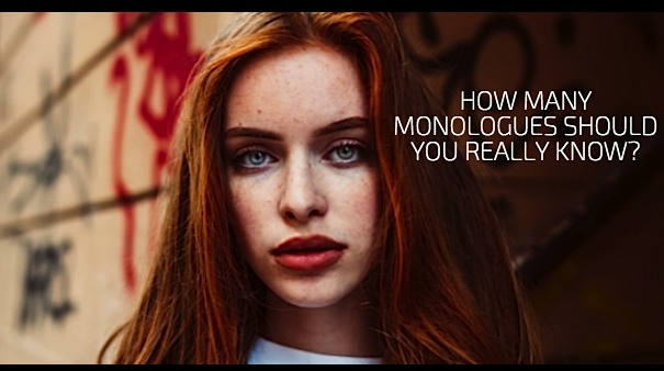 How Many Monologues Should You REALLY Know?