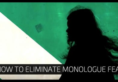 How To Eliminate Monologue Fear