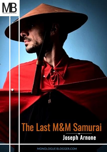 The Last M&M Samurai