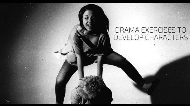 Drama Exercises To Develop Characters