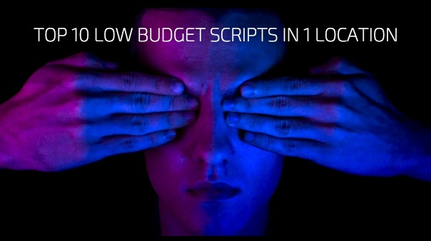 Top 10 Low Budget Scripts In 1 Location