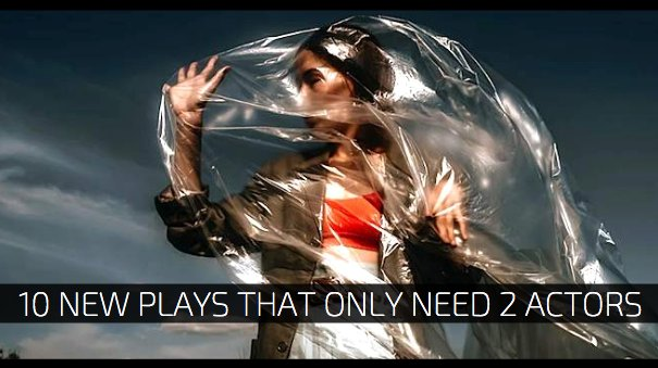 10 New Plays That Only Need 2 Actors