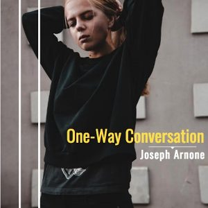 One Way Conversation