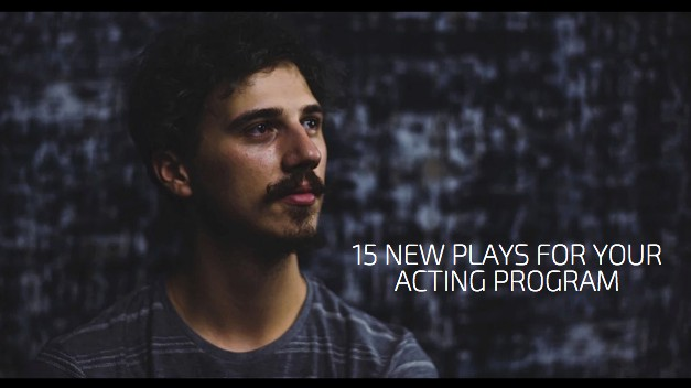 15 New Plays for Your Acting Program