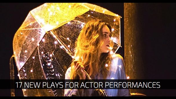 17 New Plays for Actor Performances