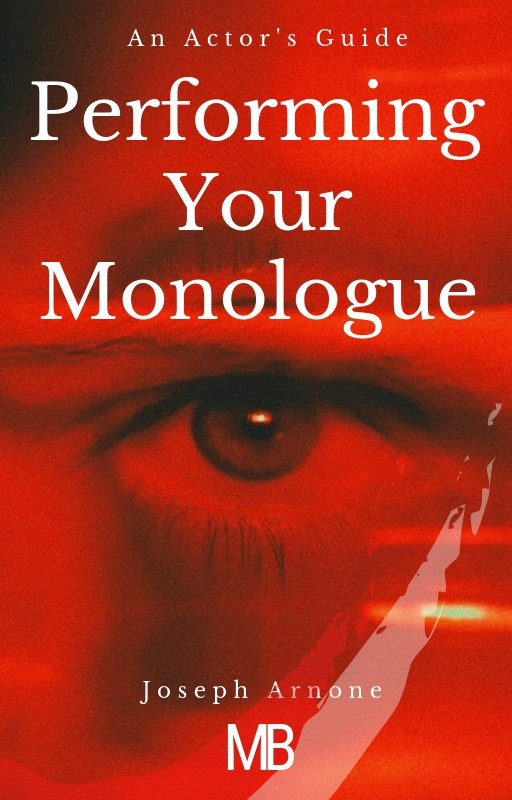 Performing Your Monologue