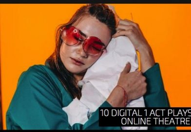 10 Digital 1 Act Plays for Online Theatre