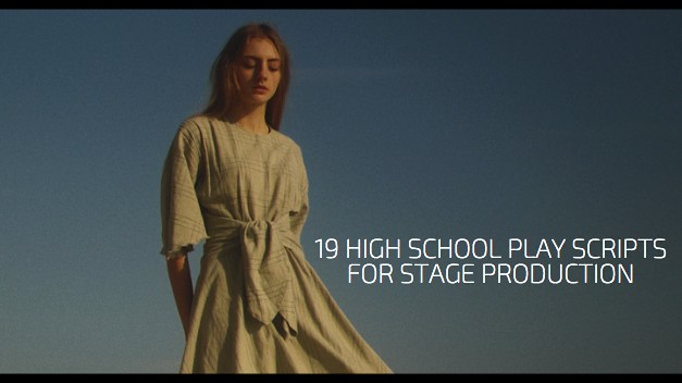 19 High School Play Scripts for Stage Production