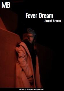 Fever Dream Play