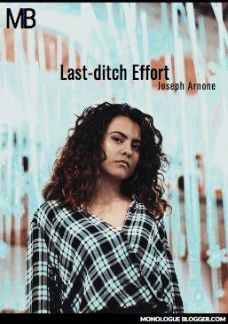 Last-ditch Effort Play by Joseph Arnone