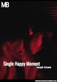 Single Happy Moment by Joseph Arnone