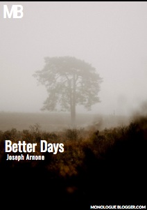 Better Days by Joseph Arnone