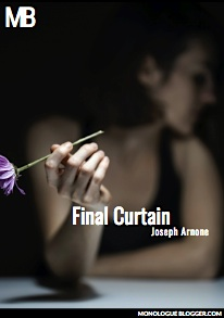 Final Curtain by Joseph Arnone