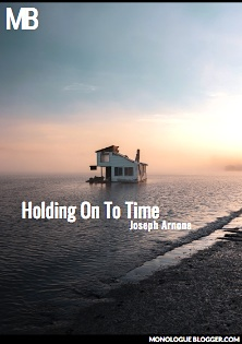 Holding On To Time by Joseph Arnone