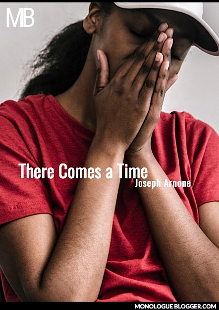 There Comes a Time Play Script