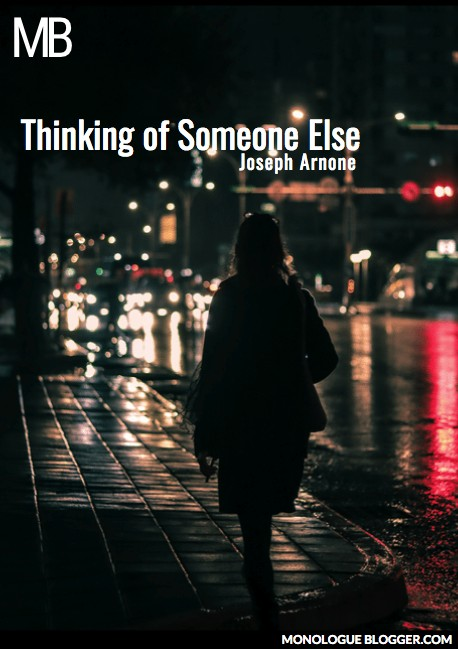 Thinking of Someone Else Play Script