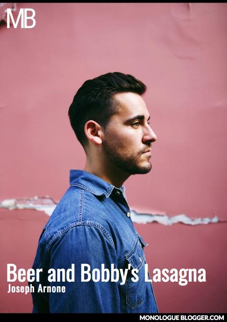Beer and Bobby's Lasagna Play Script