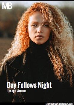 Day Follows Night by Joseph Arnone