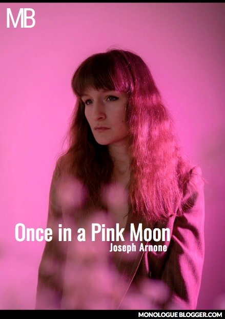 Once In A Pink Moon Play Script