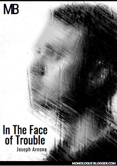 In The Face of Trouble by Joseph Arnone