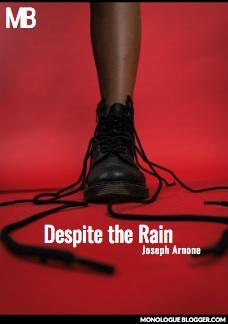 Despite the Rain by Joseph Arnone