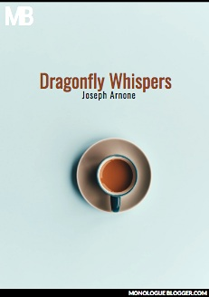 Dragonfly Whispers by Joseph Arnone