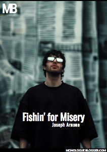 Fishin' for Misery by Joseph Arnone