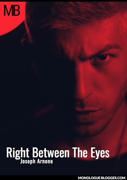 Right Between The Eyes Play Script