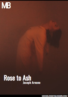 Rose to Ash by Joseph Arnone