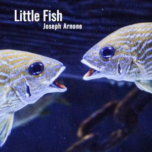 Little Fish Play Script by Joseph Arnone