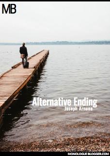 Alternate Ending by Joseph Arnone
