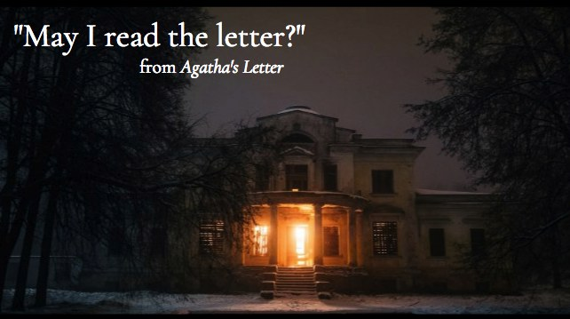 Scene Excerpt from Agatha's Letter
