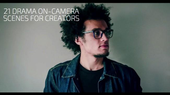 21 Drama On-Camera Scenes for Creators