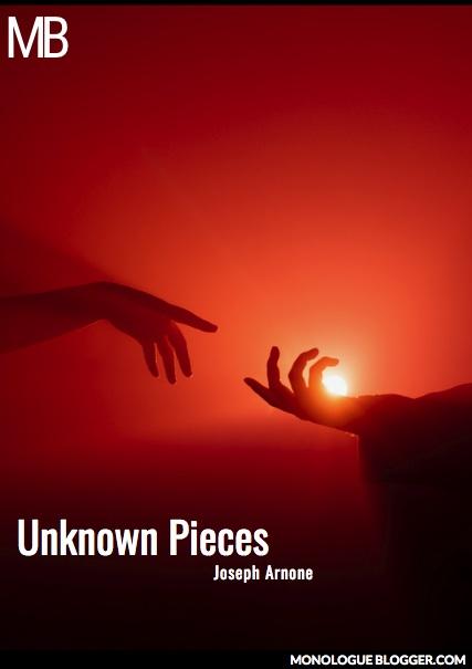 Unknown Pieces Play Script by Joseph Arnone